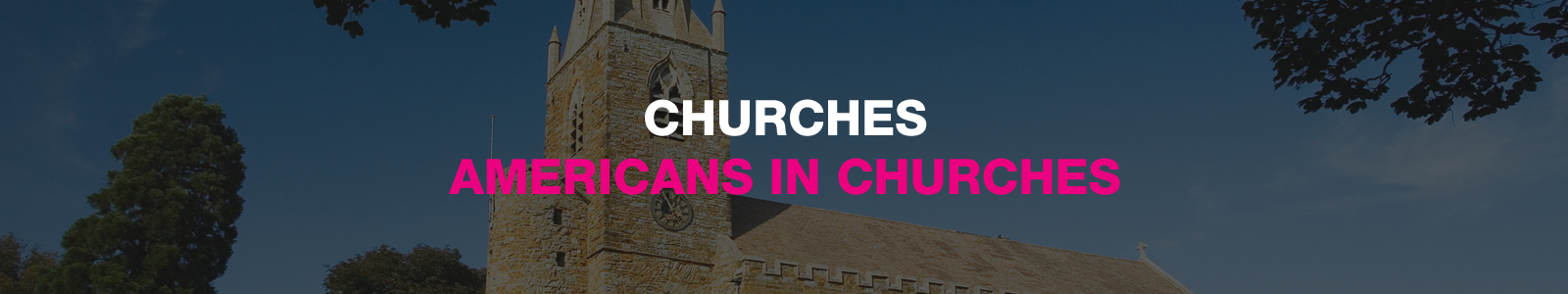purpose americans in churches